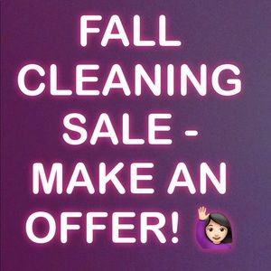 FALL CLEANING SALE - everything must go!